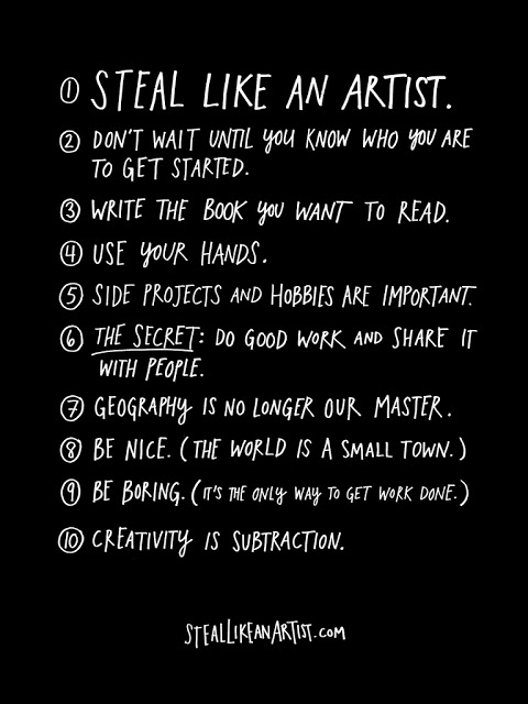 Steal Like An Artist – Living Creatively In An Uninspired World