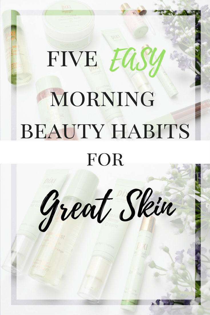 Try these five easy morning beauty habits and enjoy great skin. Five tips for beautiful skin.
