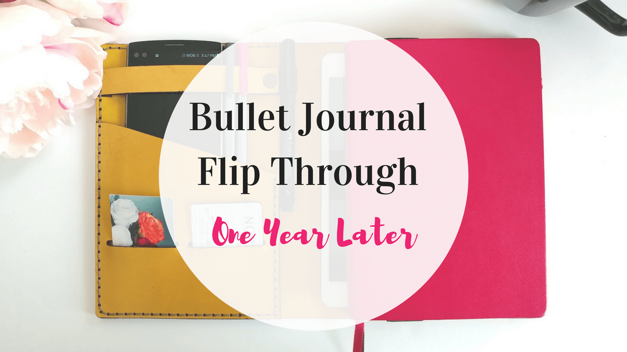 My Bullet Journal Journey – A Flip-Through