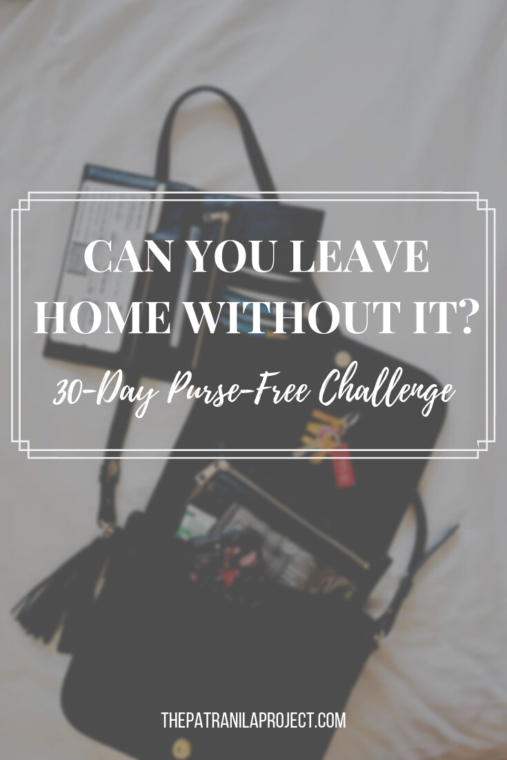 Can you leave home without it? Ditch your heavy handbag and join this 30-Day Purse-Free Challenge! You don't need to carry the world around on your shoulder! Free up your hands and free yourself. #PurseFreeOct